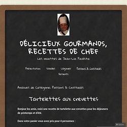Délicieux gourmands, recettes de Chef