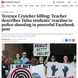 Terence Crutcher killing: Teacher describes Tulsa students' reaction to police shooting in powerful Facebook post