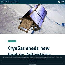 - CryoSat sheds new light on Antarctica's biggest glacier