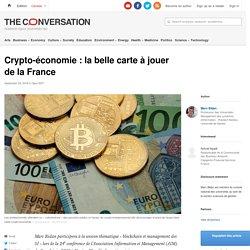Crypto-économie : la belle carte àjouer delaFrance
