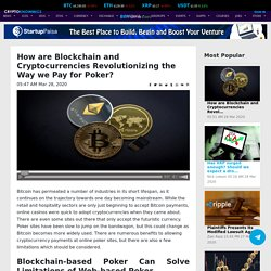 How are Blockchain and Cryptocurrencies Revolutionizing the Way we Pay for Poker?