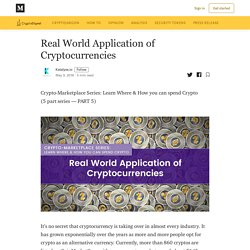 Real World Application of Cryptocurrencies - CryptoDigest