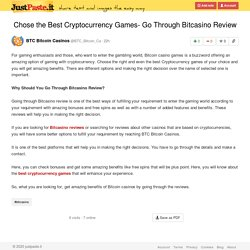 Chose the Best Cryptocurrency Games- Go Through Bitcasino Review