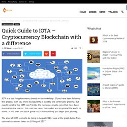 Quick Guide to IOTA - Cryptocurrency Blockchain with a difference - The Crypto Trading