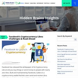 Facebook's Cryptocurrency Libra: Challenges & Road Ahead