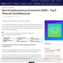 Best Cryptocurrency to Invest in 2020 – Top 5 Picks by Confixfinancial -