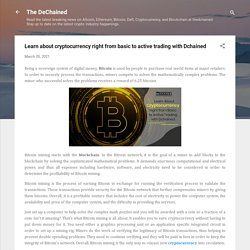 Learn about cryptocurrency right from basic to active trading with Dchained