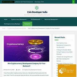 Cryptocurrency Development Company For Your Business !!