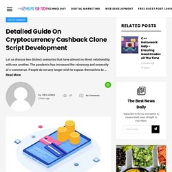 Detailed Guide On Cryptocurrency Cashback Clone Script Development – Helps For Tech
