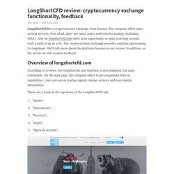 LongShortCFD review: cryptocurrency exchange functionality, feedback