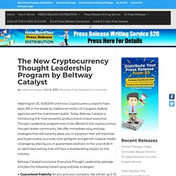 The New Cryptocurrency Thought Leadership Program by Beltway Catalyst - HeadlinePlus Press Release Distribution