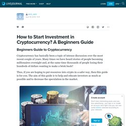 How to Start Investment in Cryptocurrency? A Beginners Guide: anni_sem