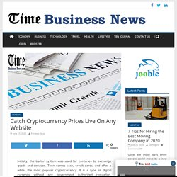 Catch Cryptocurrency Prices Live On Any Website