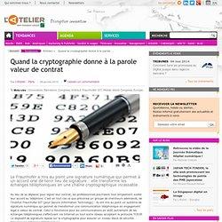 Quand la cryptographie donne à la parole valeur de contrat