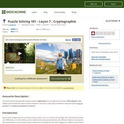 GC67WW8 Puzzle Solving 101 - Leçon 7 : Cryptographie (Unknown Cache) in Île-de-France, France created by Littlethom