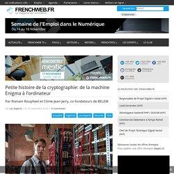 Petite histoire de la cryptographie: de la machine Enigma à l'ordinateur