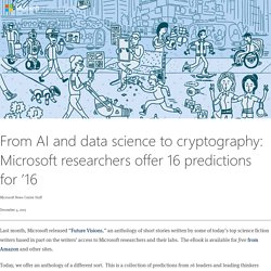 From AI and data science to cryptography: Microsoft researchers offer 16 predictions for '16