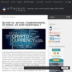 Qu'est-ce qu'une cryptomonnaie / un token ?