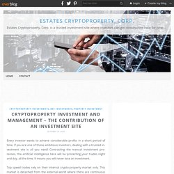 Cryptoproperty investment and management – The contribution of an investment site