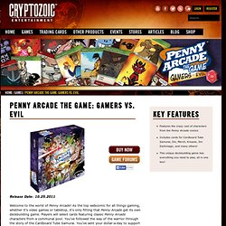 Penny Arcade The Game: Gamers vs. Evil | Cryptozoic Entertainment