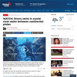 WATCH: Divers swim in crystal clear water between continental plates