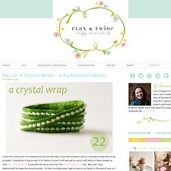 Day 22: A Crystal Wrap - a diy bracelet tutorial