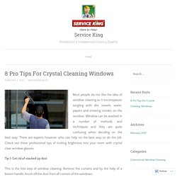 8 Pro Tips For Crystal Cleaning Windows