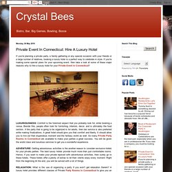 Crystal Bees: Private Event In Connecticut: Hire A Luxury Hotel