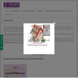Kamp Crystal residency payment plan : L Zone Dwarka