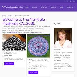 Mandala Madness CAL 2016 - Crystals & CrochetCrystals & Crochet