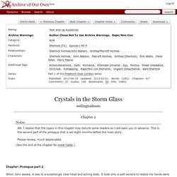 Crystals in the Storm Glass - Chapter 2 - wellingtonboots - Sherlock (TV), Spooks