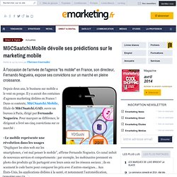 M&CSaatchi.Mobile livre ses tendances du marketing mobile