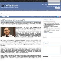 Le CSP veut enterrer et le brevet et le LPC