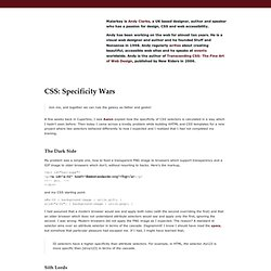 CSS: Specificity Wars