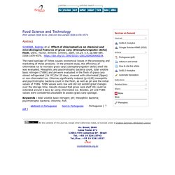 Ciênc. Tecnol. Aliment. [online]. 2004, vol.24, n.4, Effect of chlorinated ice on chemical and microbiological features of grass carp (Ctenopharyngodon idella) flesh.