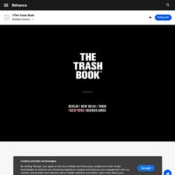 ©The Trash Book on Behance