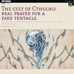 The cult of Cthulhu: real prayer for a fake tentacle