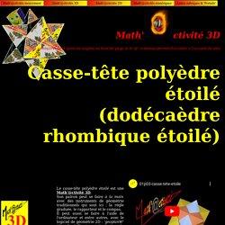 Math'@ctivité 3D : casse-tête polyèdre étoilé