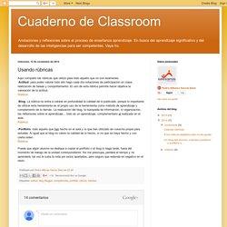 Cuaderno de Classroom: Usando rúbricas