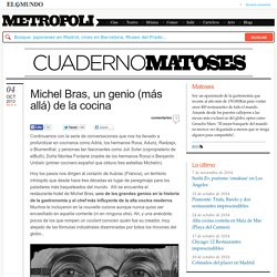 Michel Bras, un genio (más allá) de la cocina