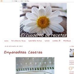 El cuaderno de recetas: Empanadillas Caseras
