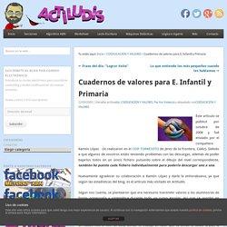 Cuadernos de valores para E. Infantil y Primaria