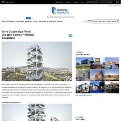Torre Cuajimalpa / Meir Lobaton Corona + Kristjan Donaldson