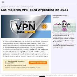¿Cuál es la mejor VPN Argentina en 2021?