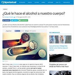 ¿Cuáles son los efectos del alcohol en nuestro cuerpo?