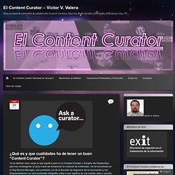 """¿Qué es y que cualidades ha de tener un buen """"Content Curator""""?"""