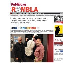 """Queipo de Llano: """"Cualquier afeminado o desviado que insulte el Movimiento será muerto como un perro"""""""