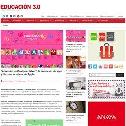 """""""Aprender en Cualquier Nivel"""", la colección de apps y libros educativos de Apple"""