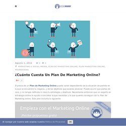 ¿Cuánto cuesta un Plan de Marketing Online?