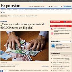 ¿Cuántos asalariados ganan más de 600.000 euros en España?